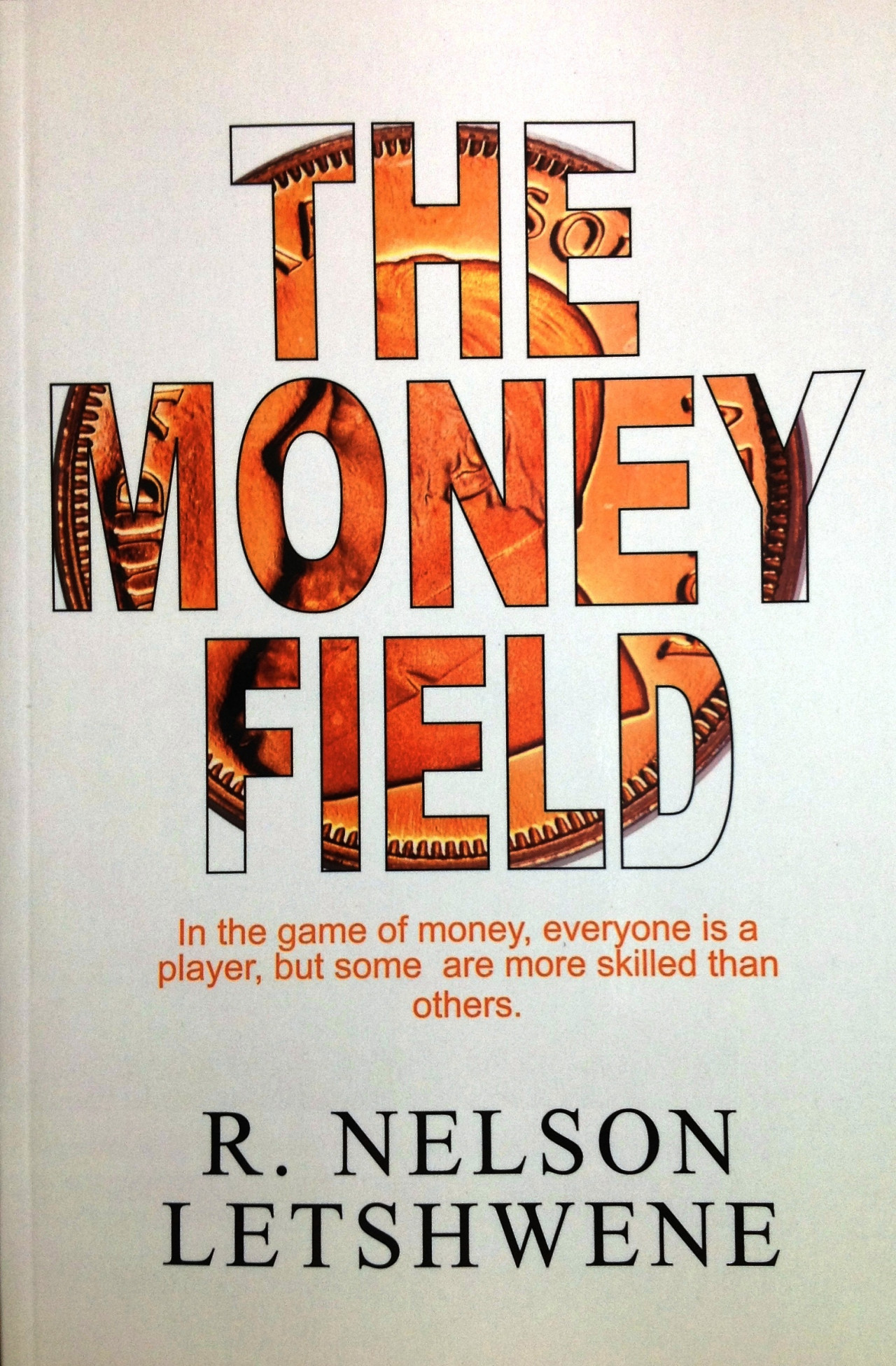The Money Field